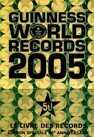 Guinness World Records 2005