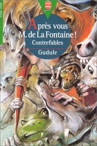 Après vous M. de la Fontaine