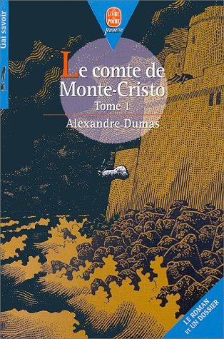 Le comte de Monté-Cristo - T1