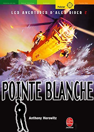 Les aventures d'Alex Rider 2 : pointe blanche