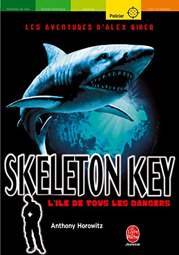 Les aventures d'Alex Rider 3 : Skeleton key