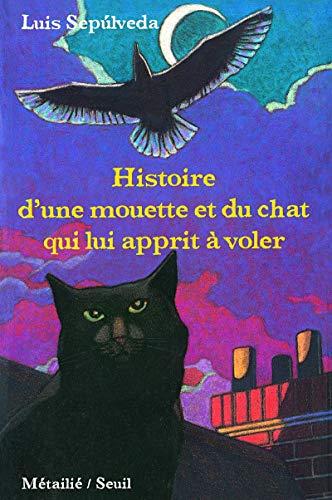 Histoire d'une mouette et du chat qui lui apprit à voler