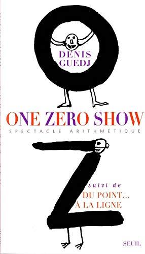 One zéro show