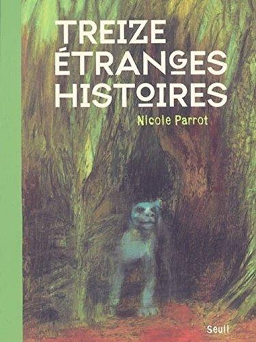 Treize étranges histoires