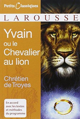 Yvain ou le chevalier au lion [extraits]