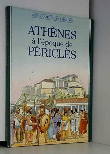 Athénes à l'époque de Périclès