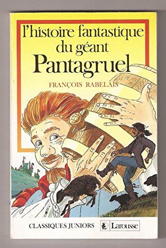 Les aventures fantastiques du géant Pantagruel