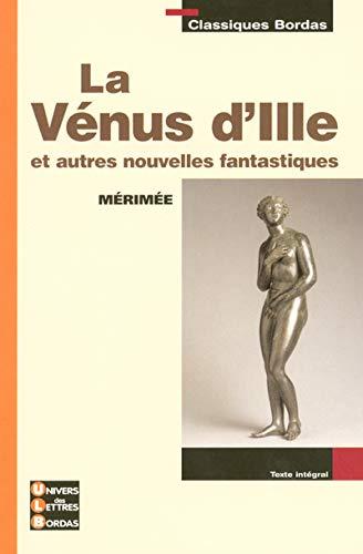 La Vénus de l'Ille et autres nouvelles fantastiques
