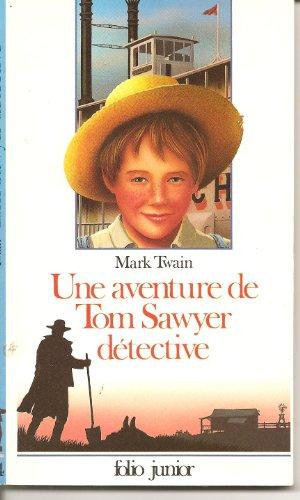 Une aventure de Tom Sawyer détective