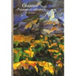 """Cézanne """"puissant et solitaire"""""""