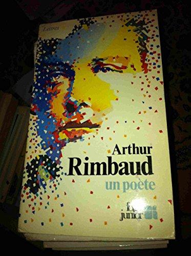 Arthur Rimbaud un poète