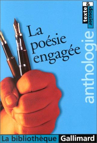 La poésie engagée - Anthologie