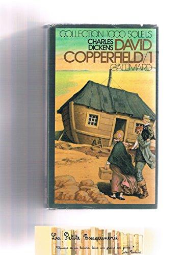 David Copperfield. Tome 1