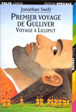 Premier voyage de Gulliver : voyage à Lilliput