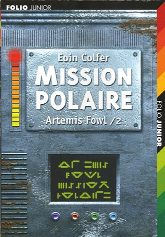 Artémis Fowl 2 : mission polaire