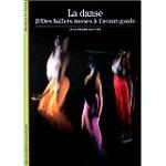 La danse : Des ballets russes à l'avant-garde