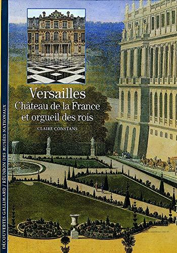 Versailles château de la France et orgueil des rois