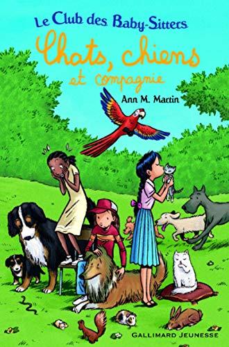 Le club des Baby-Sitters : Chats, chiens et compagnie