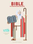 Bible : 40 personnages bibliques