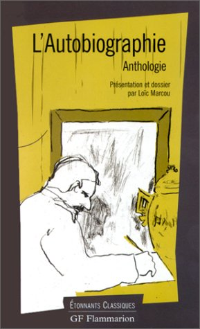 L'autobiographie anthologie