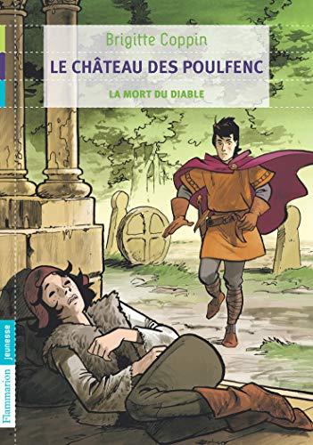 Le château des Poulfenc. 3 : la mort du diable
