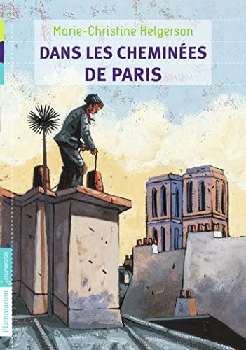 Dans les cheminées de Paris