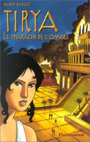 Tirya : Le Pharaon de l'ombre