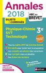 Annales 2018 : Physique chimie, SVT, technologie 3e