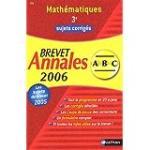 Mathématiques 3e Brevet annales 2006 sujets corrigés