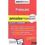 Annales du Brevet 2014 : Français 3e sujets et corrigés