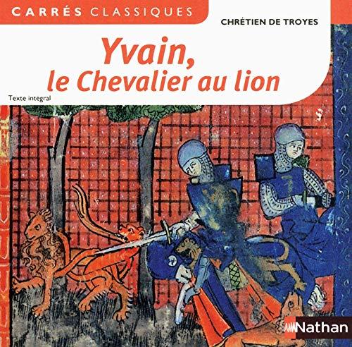 Yvain, le Chevalier au lion. 1176-1181 [texte intégral]