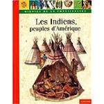 Les Indiens, peuples d'Amérique