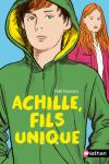 Achille, fils unique