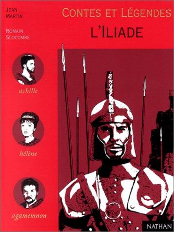 Contes et Légendes de l'Iliade