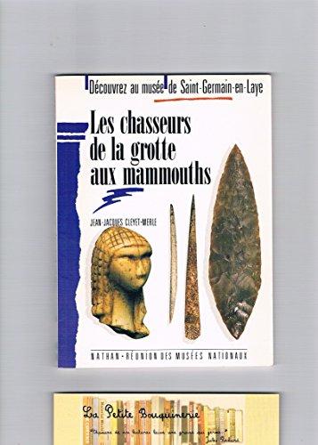 Les chasseurs de la grotte aux mammouths