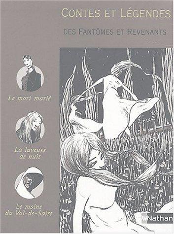 Contes et légendes des fantômes revenants