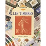 Ma passion : les timbres