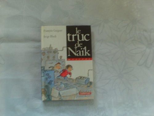 Le truc de Naïk