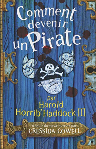 Comment devenir un pirate par Harrold Horrib'Haddock III