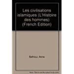Les civilisations islamiques