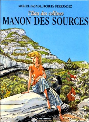 Manon des sources : l'eau des collines