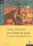 Les Contes du Griot. Les Contes des veillées africaines