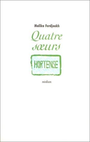 Quatre soeurs 2 : Hortense