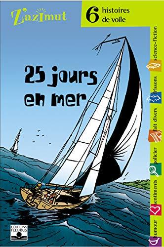 25 jours en mer