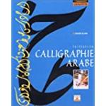 Calligraphie arabe. Initiation