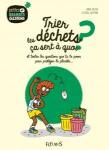 Trier les déchets, ça sert à quoi ? et toutes les questions que tu te poss pour protéger la planète...