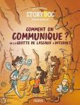 Comment on communique ? de la grotte de Lascaux à Internet