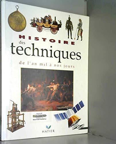 Histoire des techniques de l'an mil à nos jours