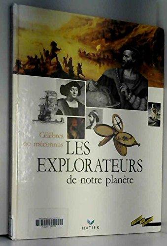 Les explorateurs de notre planète