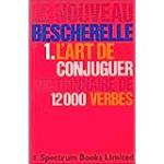 L'art de conjuguer : dictionnaire de 12000 verbes